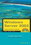 Windows Server 2003 Kompendium