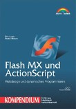 Flash MX und ActionScript Kompendium